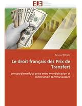 Le Droit Francais Des Prix de Transfert (Omn.Univ.Europ.)