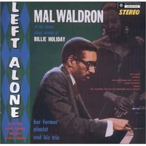 ♪Left Alone: Dedicated to Billie Holiday [Import, from US] /マル・ウォルドロン, マル・ウォルドロン・ウィズ・ジャッキー・マクリーン | 形式: CD