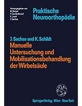Manuelle Untersuchung und Mobilisationsbehandlung der Wirbelsäule (Praktische Neuroorthopädie)