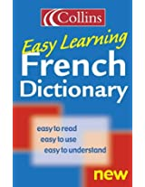 Collins Easy Learning French Dictionary (Collins Easy Learning French) (Easy Learning Dictionary)