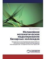 Nelineynoe Matematicheskoe Modelirovanie Binarnykh Kolloidov