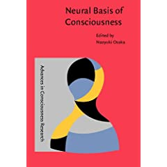 Neural Basis of Consciousness (Advances in Consciousness Research)