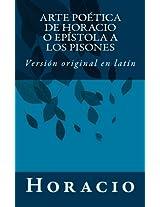 Arte Poética De Horacio O Epístola a Los Pisones: Versión Original En Latín