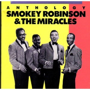Anthology : Smokey Robinson & The Miracles