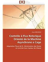 Controle a Flux Rotorique Oriente de La Machine Asynchrone a Cage (Omn.Univ.Europ.)