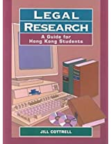 Legal Research - A Guide for Hong Kong Students (Hku Press Law Series)