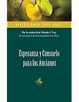Esperanza y Consuelo Para los Ancianos / Hope and Comfort for the Elderly