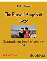 The Frayed Angels of Gaza: Ein eindrückliches Stück Poesie in unserer Zeit