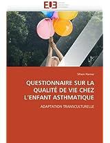 Questionnaire Sur La Qualite de Vie Chez L Enfant Asthmatique (Omn.Univ.Europ.)
