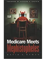 Medicare Meets Mephistopheles