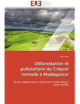 Deforestation Et Pullulations Du Criquet Nomade a Madagascar (Omn.Univ.Europ.)