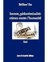 Inceste, Pedocrimalite, Crimes Contre L'Humanitie
