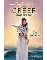 Creer - Edición para niños: Viviendo la historia de la Biblia para ser como Jesús
