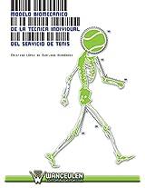 Modelo biomecánico de la técnica individual del servicio de tenis (Spanish Edition)