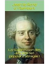 La Suppression des Jésuites (ed. populaire abrégée ) (French Edition)