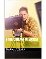 Fare Cinema in Sicilia