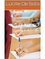 Le numéro parfait (French Edition)