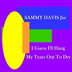 ♪I Guess I'll Hang My Tears Out To Dry/Sammy Davis Jnr | 形式: MP3 ダウンロード