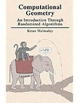 Computational Geometry: An Introduction Through Randomized Algorithms