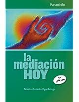 La mediación hoy (Spanish Edition)