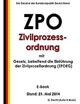 ZPO - Zivilprozessordnung mit ZPOEG - E-Book - Stand: 21. Mai 2014 (German Edition)