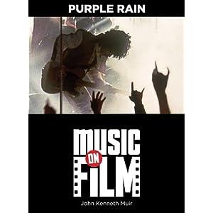 Purple Rain (Music on Film)