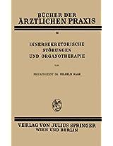 Innersekretorische Störungen und Organotherapie (Bücher der ärztlichen Praxis)