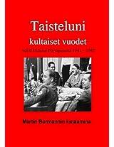 """""""TAISTELUNI KULTAISET VUODET"""": Adolf Hitlerin pöytäpuheita 1941 - 1942"""