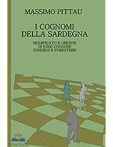 I COGNOMI DELLA SARDEGNA: Significato e origine di 8.000 cognomi indigeni e forestieri (STUDI SARDI Vol. 2) (Italian Edition)