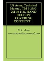 US Army, Technical Manual, TM 9-2350-261-10-HR, HAND RECEIPT COVERING CONTENTS OF COMPONENTS OF END ITEM, (COEI), BASIC ISSUE ITEMS, (BII), AND ADDITIONAL ... CARRIER, SMOKE GENERATOR,