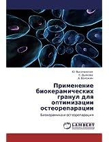 Primenenie Biokeramicheskikh Granul Dlya Optimizatsii Osteoreparatsii