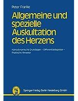Allgemeine und spezielle Auskultation des Herzens: Hämodynamische Grundlagen _ Differentialdiagnose _ Praktische Hinweise