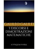 I Discorsi e dimostrazioni matematiche (Italian Edition)