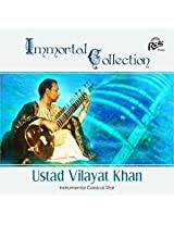 Immortal Collection Ustad Vilayat Khan