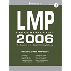 Lmp 2006: The Directory of the American Book Publishing Industry With Industry Yellow Pages (Literary Market Place (Lmp))