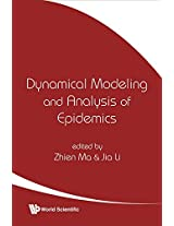 Dynamical Modeling and Analysis of Epidemics