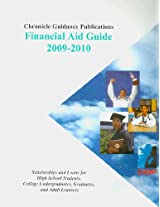 Chronicle Financial Aid Guide 2009-2010: Scholarships and Loans for High School Students, College Undergraduates, Graduates, and Adult Learners