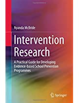 Intervention Research: A Practical Guide for Developing Evidence-based School Prevention Programmes (SpringerBriefs in Education)