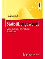 Statistik angewandt: Datenanalyse ist (k)eine Kunst Excel Edition (Springer-Lehrbuch)