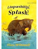 Splash! / Paanai Kai Bauchaaor