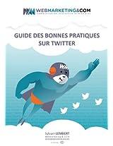 Guide des bonnes pratiques sur Twitter