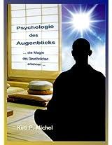 Psychologie des Augenblicks - die Magie des Gewöhnlichen erkennen (German Edition)