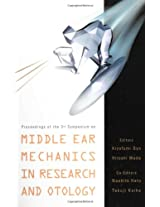 Middle Ear Mechanics in Research and Otology: Proceedings of the 3rd Symposium