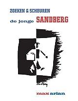 zoeken & scheuren: de jonge sandberg (Dutch Edition)