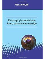 Devianta si criminalitate intr-o societate in tranzitie