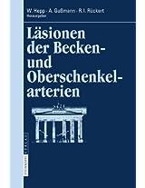 Läsionen der Becken- und Oberschenkelarterien (Berliner Gefäßchirurgische Reihe)