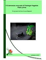 110 domande avanzate di Fisiologia Vegetale - Parte prima