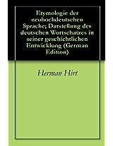 Etymologie der neuhochdeutschen Sprache; Darstellung des deutschen Wortschatzes in seiner geschichtlichen Entwicklung (German Edition)