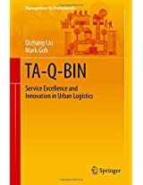 TA-Q-BIN: Service Excellence and Innovation in Urban Logistics (Management for Professionals)