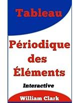 Tableau Périodique des Éléments (Quiz Me On t. 9) (French Edition)